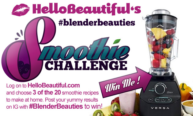 Join Us For A Smoothie Challenge #BlenderBeauties