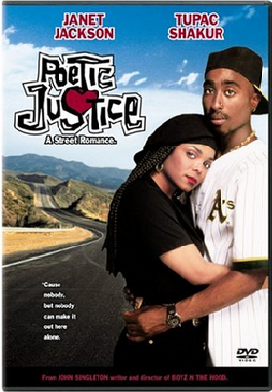 """Poetic Justice"""