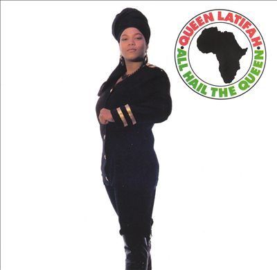 All Hail The Queen by Queen Latifah
