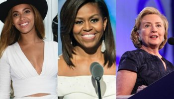 Beyonce, Michelle, Hillary
