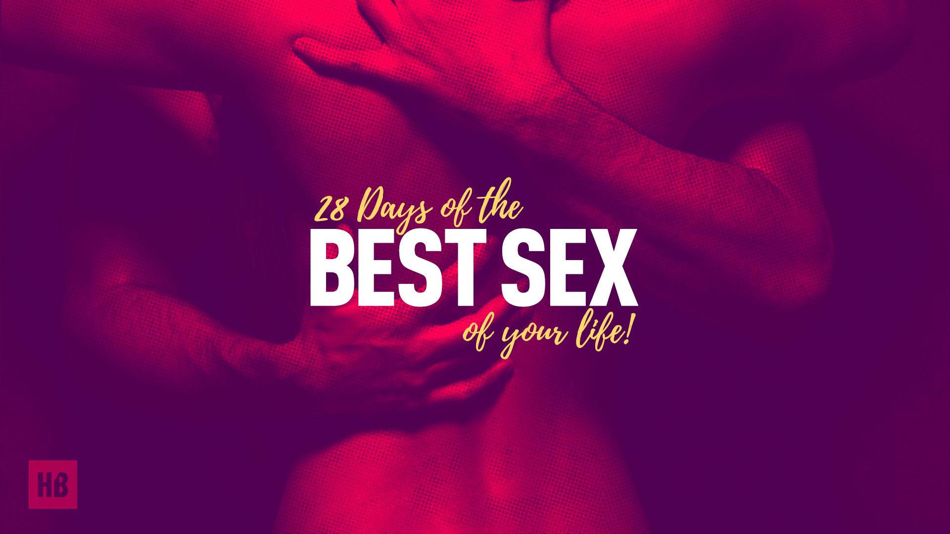 28 days of sex