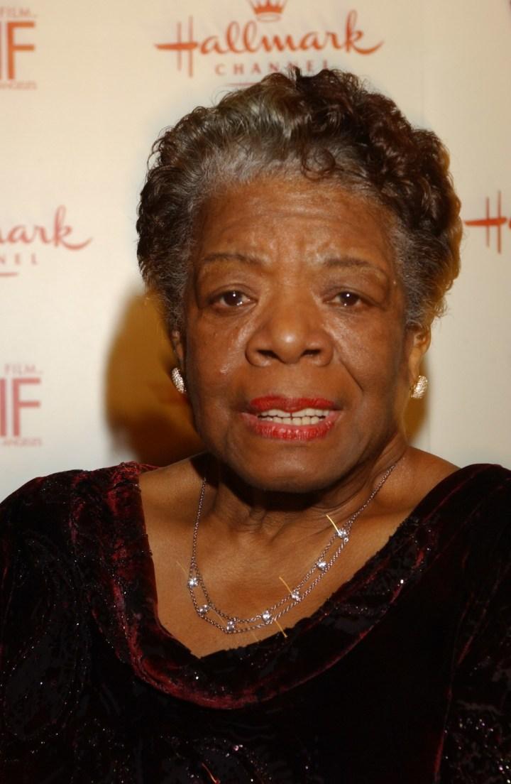 Maya Angelou (1928 – 2014)
