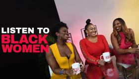 Listen To Black Women: Episode 3