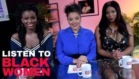listen to black women episode 6