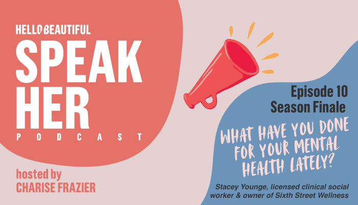 SpeakHER graphic: episode 10