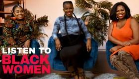 Listen To Black Women