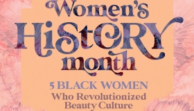 5 Black Women Who Revolutionized Beauty Culture