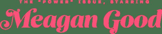 Meagan Good 2021 - Power Issue