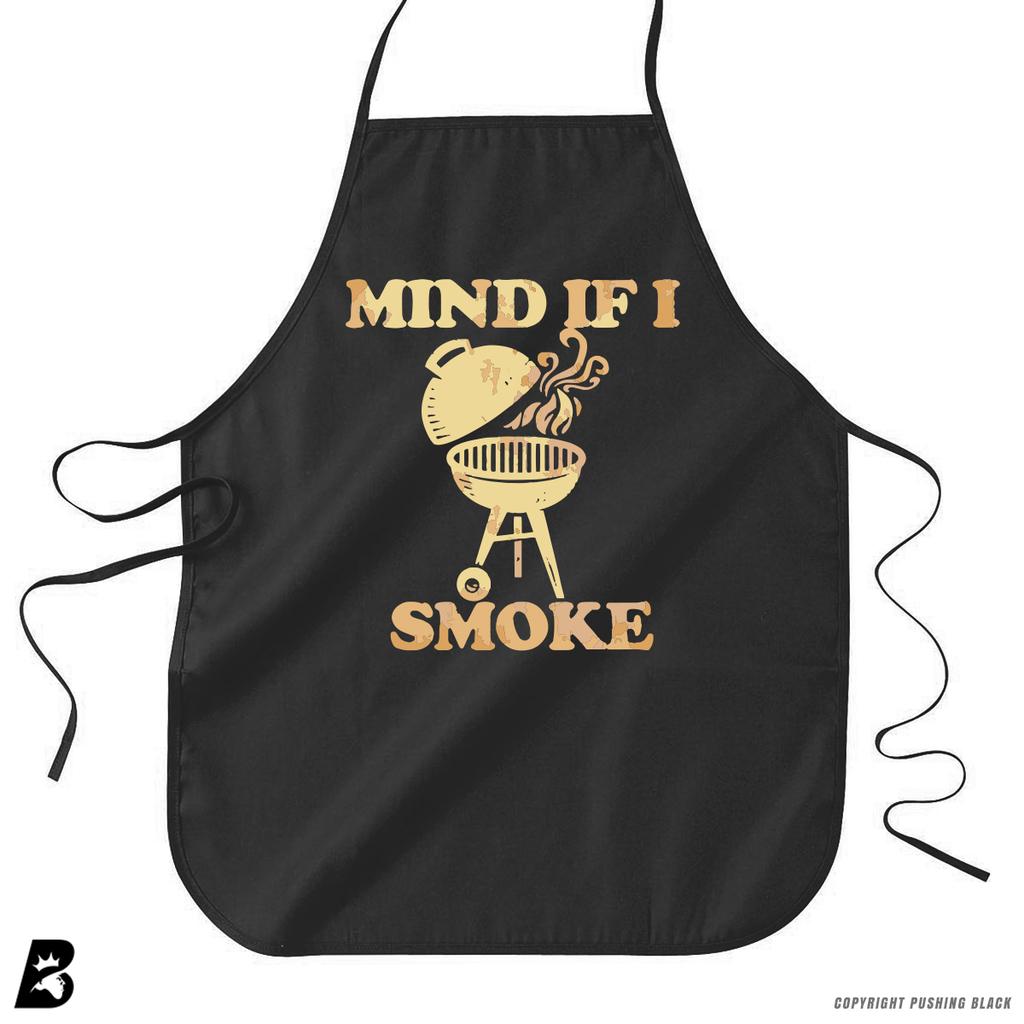 'MIND IF I SMOKE' apron