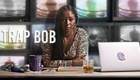 Trap Bob
