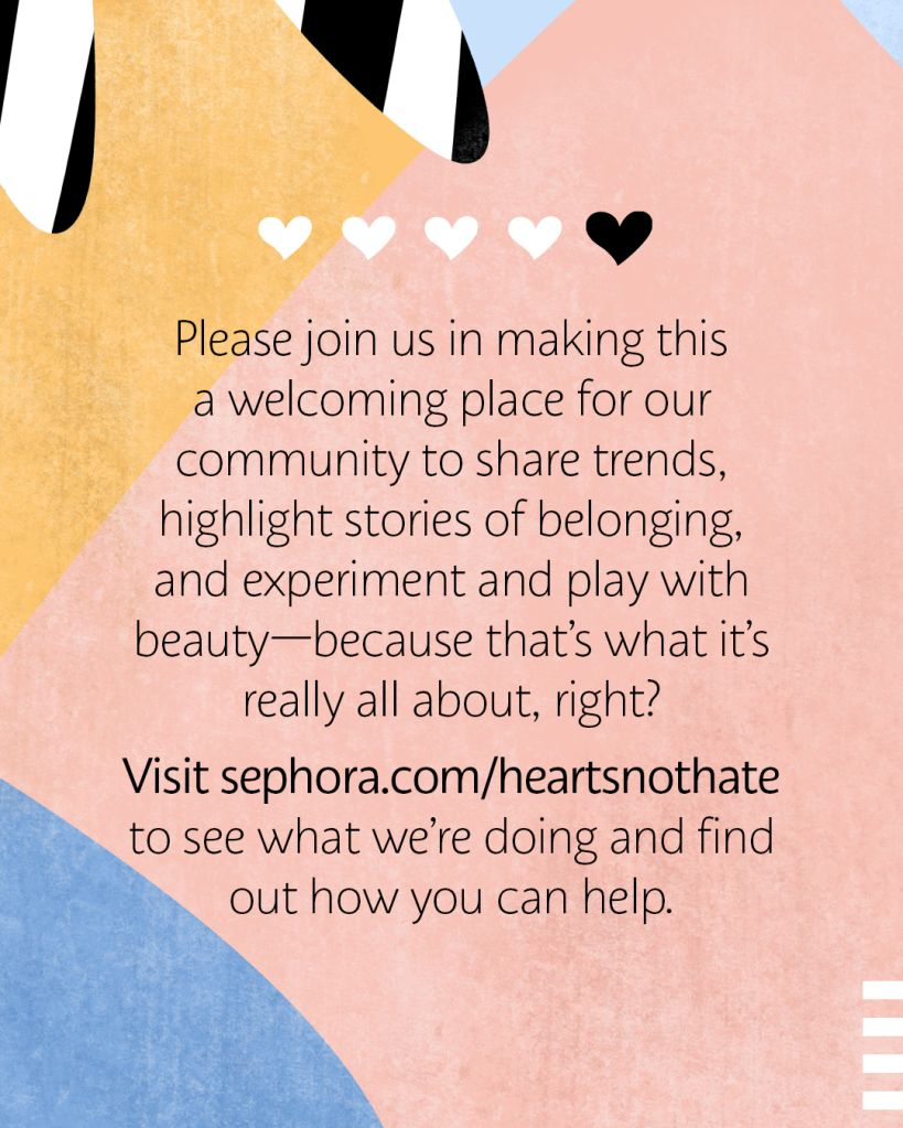 Sephora's Heart Not Hate Guidelines